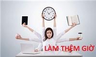Tính tiền làm thêm giờ cho nhân viên như thế nào?